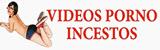 videos incestos